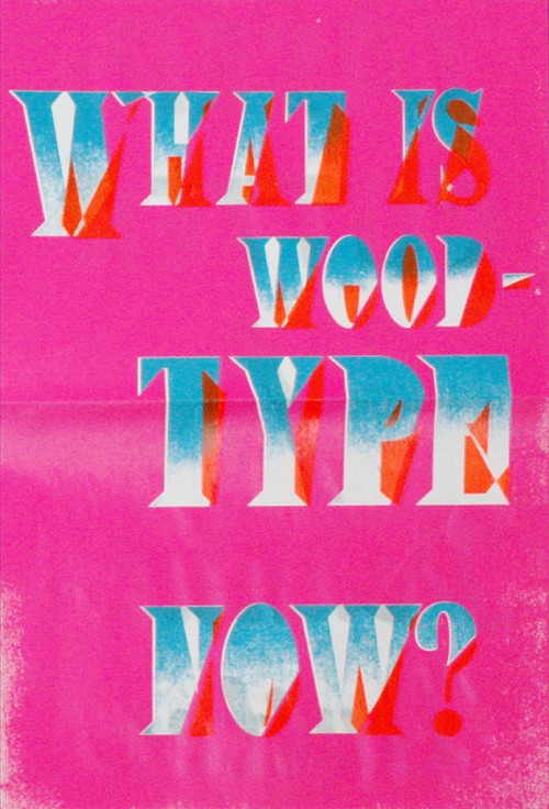 What Is Woodtype Now?
